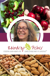Living Your Healthier Fit Lifestyle with Raindrop Fisher